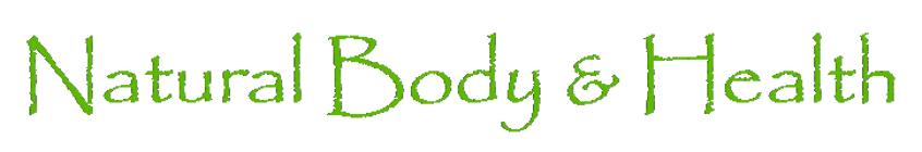 Natural Body and Health